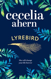Lyrebird by Cecelia Ahern (9780007501878) - PaperBack - Modern & Contemporary Fiction General Fiction