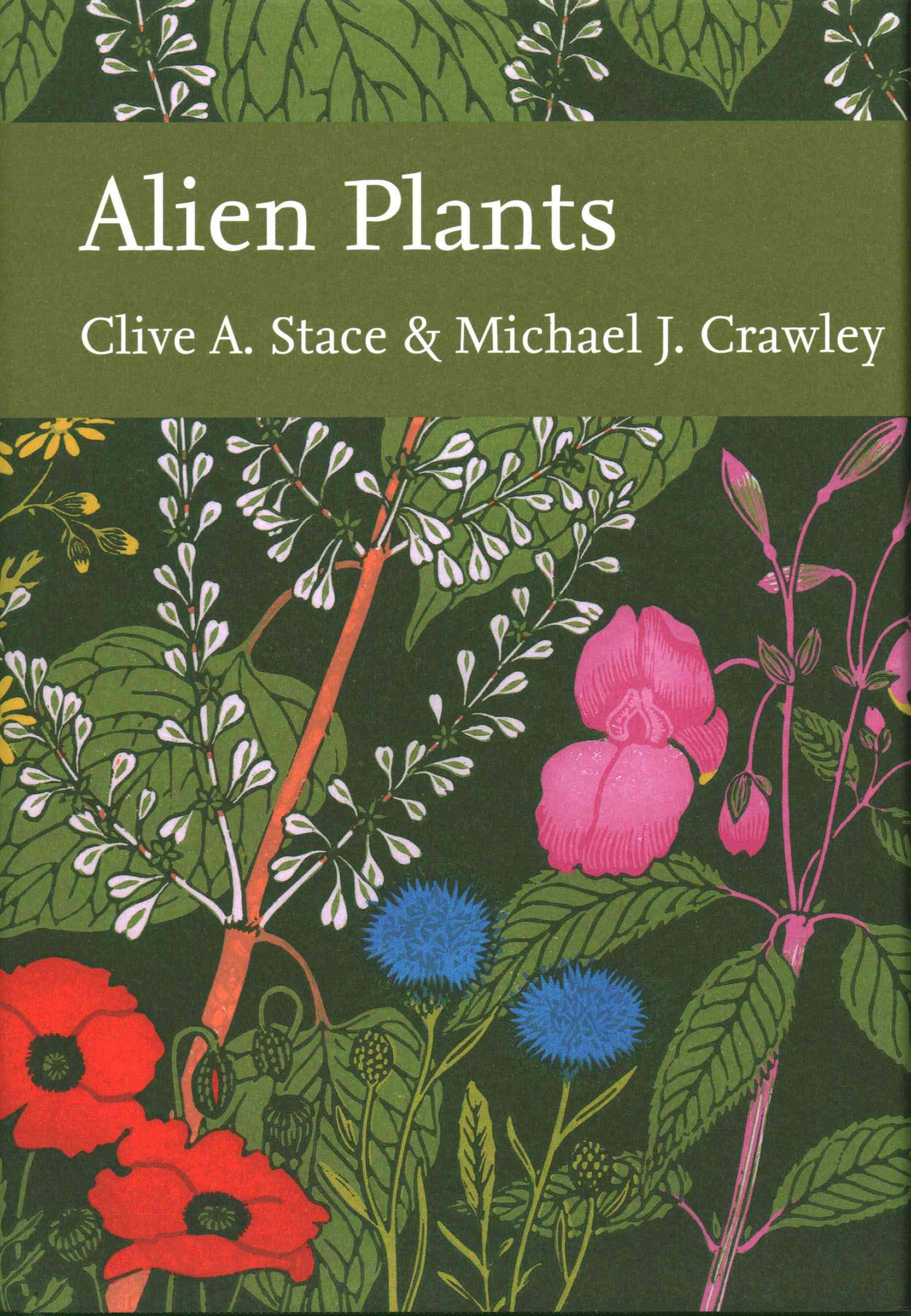 Collins New Naturalist Library (129): Alien Plants