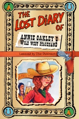 (ebook) The Lost Diary of Annie Oakley's Wild West Stagehand