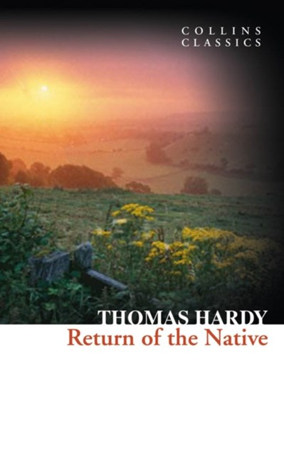 Return of the Native (Collins Classics)