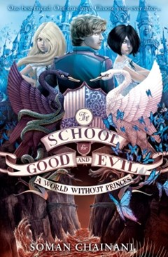 (ebook) A World Without Princes (The School for Good and Evil, Book 2)