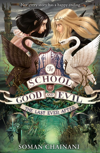 The School For Good And Evil (3) - The Last Ever After