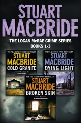 Logan McRae Crime Series Books 1-3: Cold Granite, Dying Light, Broken Skin (Logan McRae)