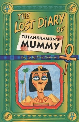 (ebook) The Lost Diary Of Tutankhamun's Mummy