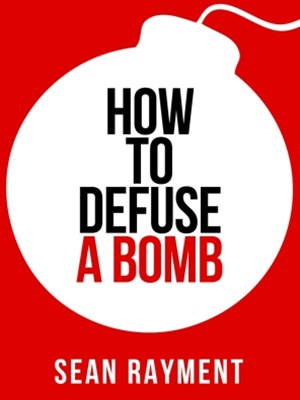 (ebook) How to Defuse a Bomb (Collins Shorts, Book 2)