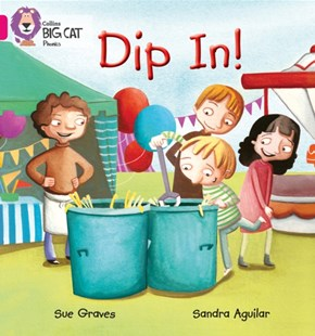 Dip in by Sue Graves, Collins Big Cat Staff (9780007507870) - PaperBack - Non-Fiction Early Learning