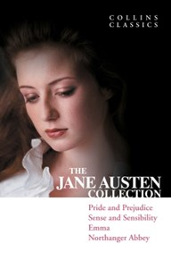 (ebook) The Jane Austen Collection: Pride and Prejudice, Sense and Sensibility, Emma and Northanger Abbey (Collins Classics) - Classic Fiction