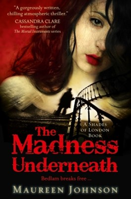 (ebook) The Madness Underneath (Shades of London, Book 2)