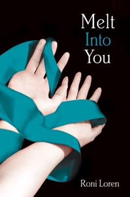 Melt Into You (Loving on the Edge, Book 2)
