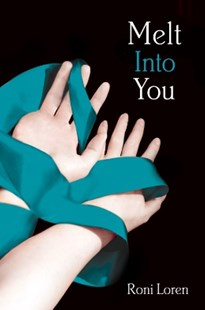 (ebook) Melt Into You (Loving on the Edge, Book 2) - Modern & Contemporary Fiction General Fiction