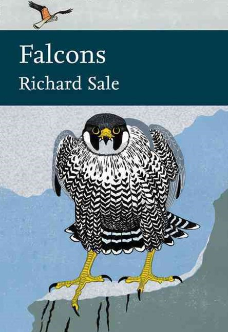 Collins New Naturalist Library: Falcons