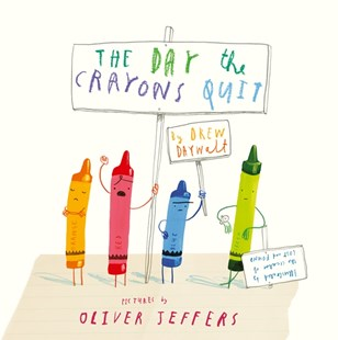 The Day The Crayons Quit by Drew Daywalt, Oliver Jeffers (9780007513765) - PaperBack - Non-Fiction Art & Activity