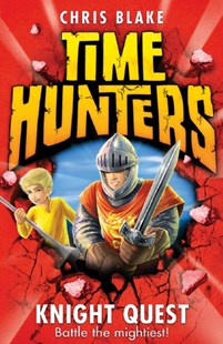 (ebook) Knight Quest (Time Hunters, Book 2) - Children's Fiction