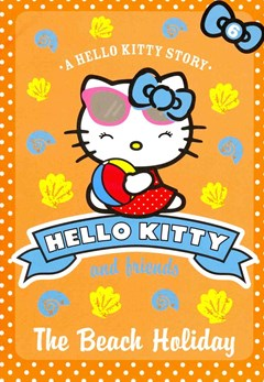 Hello Kitty and Friends: The Beach Holiday
