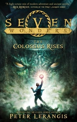 (ebook) The Colossus Rises (Seven Wonders, Book 1)