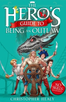 (ebook) The Hero's Guide to Being an Outlaw