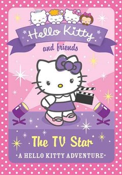 Hello Kitty and Friends (9) - the TV Star