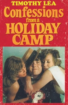 Confessions from a Holiday Camp (Confessions, Book 3)
