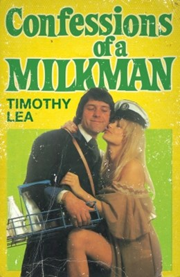 (ebook) Confessions of a Milkman (Confessions, Book 16)