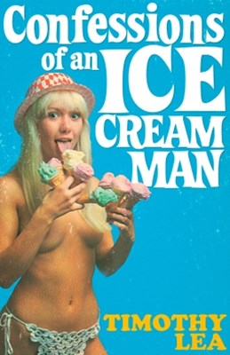 Confessions of an Ice Cream Man (Confessions, Book 18)