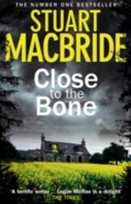 Close to the Bone (Special Edition) (Logan McRae, Book 8)