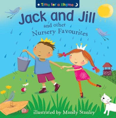 (ebook) Jack and Jill and Other Nursery Favourites (Read Aloud) (Time for a Rhyme)