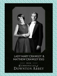 (ebook) Lady Mary Crawley and Matthew Crawley Esq. (Downton Abbey Shorts, Book 1) - Entertainment Film Writing