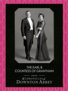 (ebook) The Earl and Countess of Grantham (Downton Abbey Shorts, Book 3) - Entertainment Film Writing