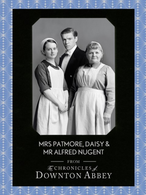 Mrs Patmore, Daisy and Mr Alfred Nugent (Downton Abbey Shorts, Book 10)