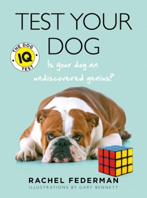 (ebook) Test Your Dog: Is Your Dog an Undiscovered Genius?