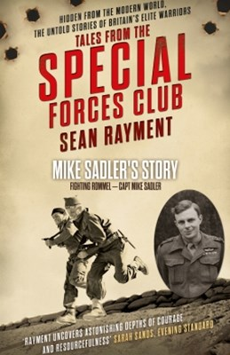 (ebook) Fighting Rommel: Captain Mike Sadler (Tales from the Special Forces Shorts, Book 1)