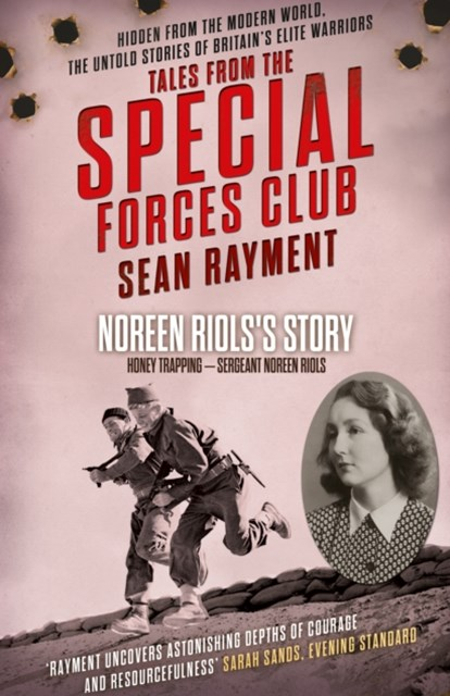 Honey Trap: Sergeant Noreen Riols (Tales from the Special Forces Shorts, Book 3)