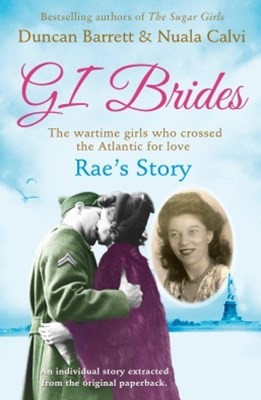 Rae's Story (GI Brides Shorts, Book 4)