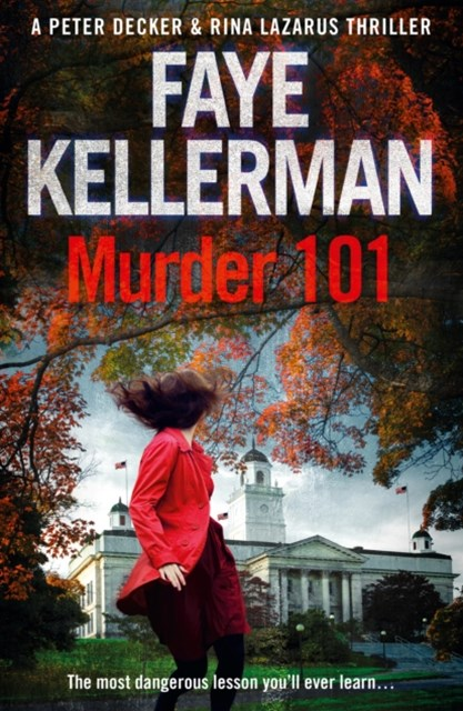 Murder 101 (Peter Decker and Rina Lazarus Series, Book 22)