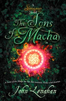 Sons of Macha (Shadowmagic, Book 3)