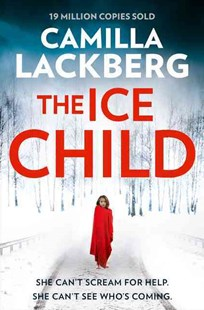 The Ice Child by Camilla Lackberg (9780007518364) - PaperBack - Adventure Fiction Modern