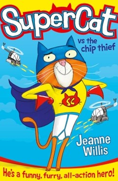 Supercat vs The Chip Thief (Supercat, Book 1)