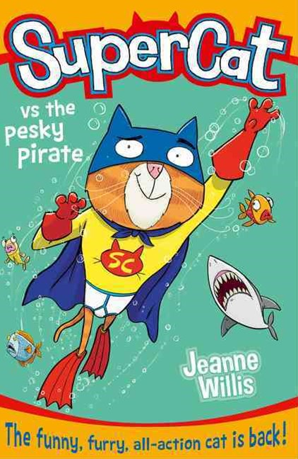 Supercat (3) - Supercat VS the Pesky Pirate