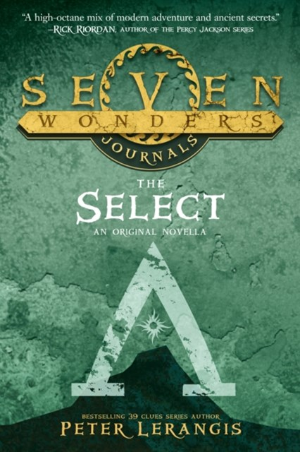 (ebook) Seven Wonders Journals 1: The Select (Seven Wonders, Book 1)
