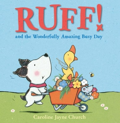 Ruff! and the Wonderfully Amazing Busy Day (Read Aloud)