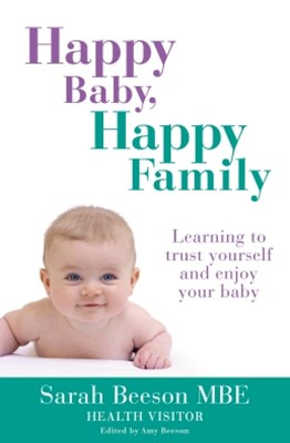 (ebook) Happy Baby, Happy Family: Learning to trust yourself and enjoy your baby