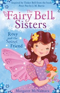 (ebook) The Fairy Bell Sisters: Rosie and the Secret Friend - Children's Fiction