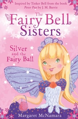 (ebook) The Fairy Bell Sisters: Silver and the Fairy Ball