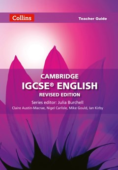 Cambridge IGCSE English Teacher Guide Revised Edition