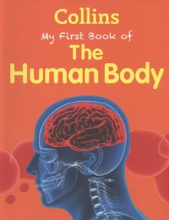 Collins My First Book Of The Human Body