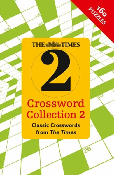 The Times 2 Crossword Collection 2