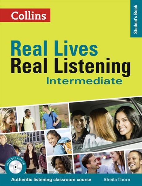 Real Lives, Real Listening: Intermediate Student's Book