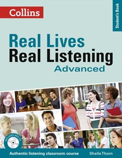 Real Lives, Real Listening: Advanced Student
