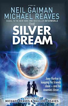 Interworld (2): The Silver Dream