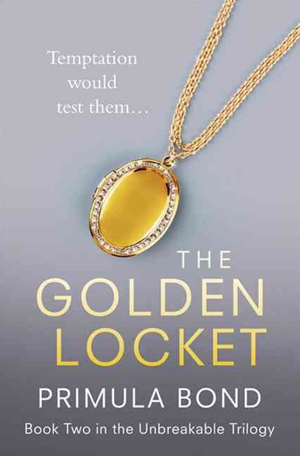 Unbreakable Trilogy (2) - The Golden Locket